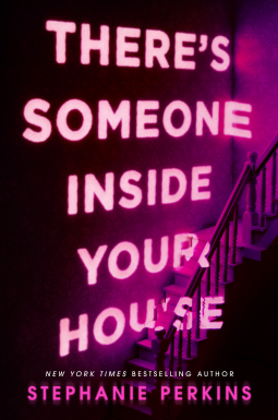 Theres Someone InSide Your House