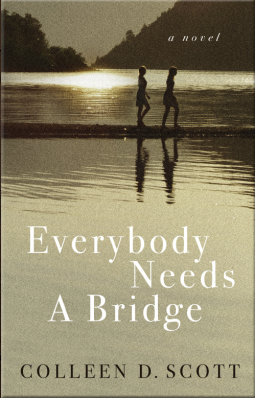 Everybody Needs a Bridge